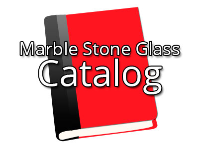 Catalog Marble Glass Stone